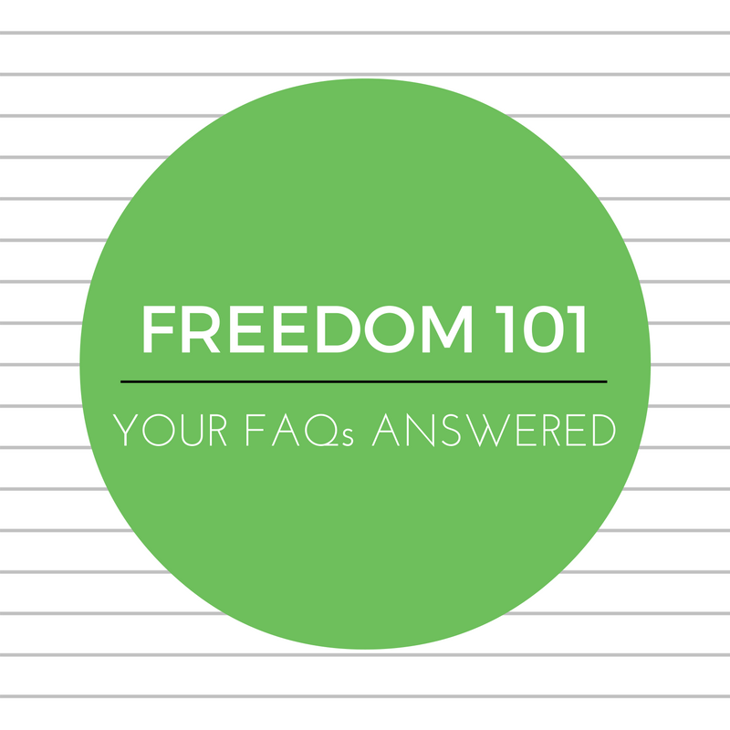 Freedom 101 – FAQs answered
